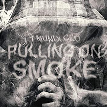 Pulling on Smoke
