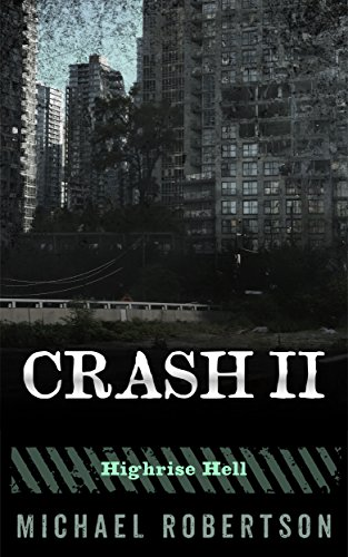 Crash II: Highrise Hell (English Edition)