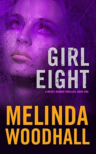 Girl Eight by Melinda Woodhall ebook deal