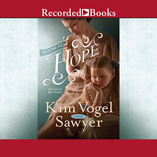 Room for Hope                   By:                                                                                                                                 Kim Vogel Sawyer                               Narrated by:                                                                                                                                 Kate Forbes                      Length: 13 hrs and 42 mins     438 ratings     Overall 4.6