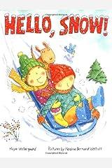 Hello, Snow! (Melanie Kroupa Books) Hardcover