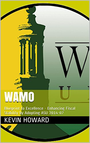 WAMO: Blueprint to Excellence - Enhancing Fiscal Stability by Adopting ASU 2014-07 (English Edition)