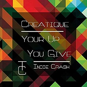 Your Up You Give - Single