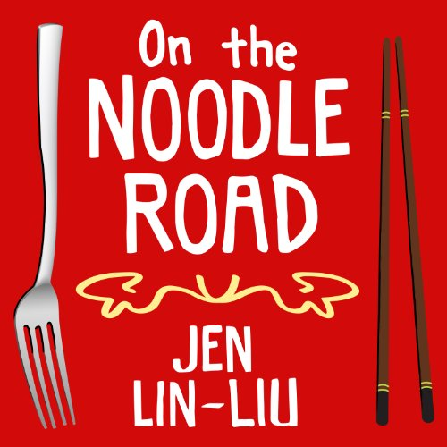On the Noodle Road audiobook cover art
