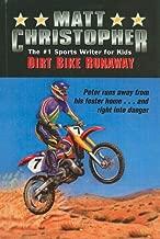 Dirt Bike Runaway (Matt Christopher Sports Series for Kids (Prebound))