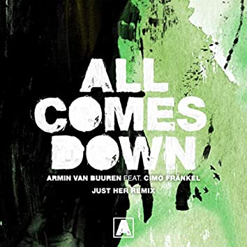 All Comes Down (Just Her Remix)