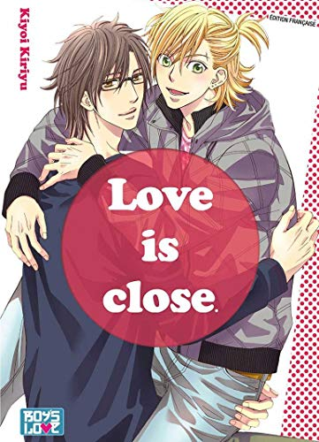 Love is close - Livre (Manga) - Yaoi