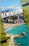 Benidorm Travel Guide (English Edition)