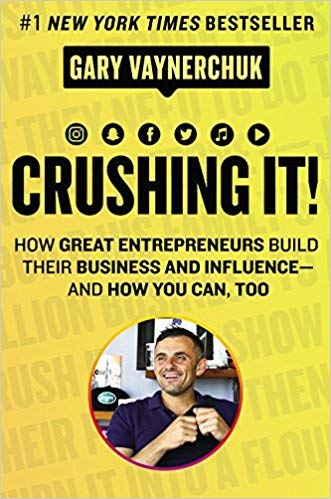 [0062674676] [9780062674678] Crushing It!: How Great Entrepreneurs Build Their Business and Influence-and How You Can, Too-Hardcover
