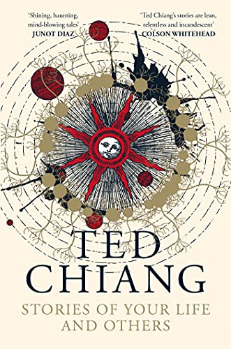 Stories of Your Life and Others: Ted Chiang (English Edition)
