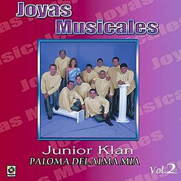 Joyas Musicales, Vol. 2 – Paloma Del Alma Mía