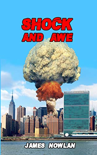 Book: Shock and Awe by James Nowlan