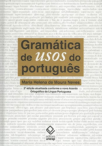 Gramática De Usos Do Português - 2ª Edição