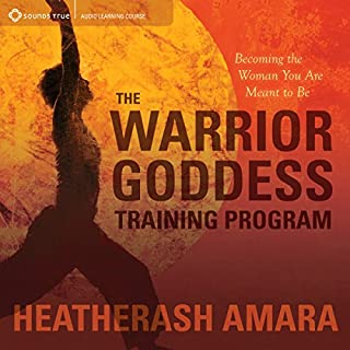 The Warrior Goddess Training Program     Becoming the Woman You Are Meant to Be              By:                                                                                                                                 HeatherAsh Amara                               Narrated by:                                                                                                                                 HeatherAsh Amara                      Length: 7 hrs and 12 mins     318 ratings     Overall 4.7