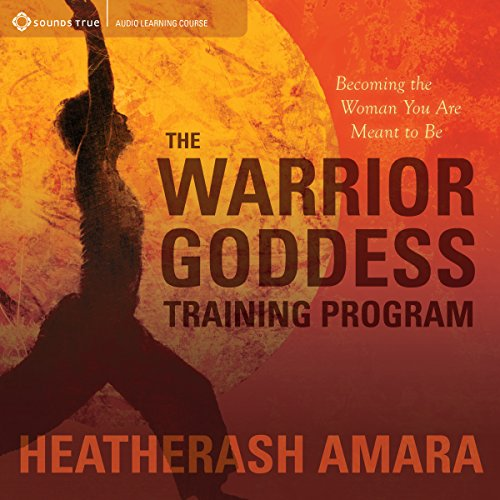The Warrior Goddess Training Program audiobook cover art