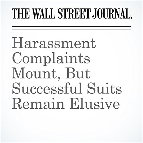 Harassment Complaints Mount, But Successful Suits Remain Elusive copertina