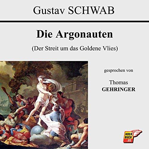 Die Argonauten: Der Streit um das Goldene Vlies