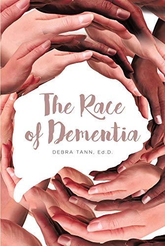 The Race of Dementia (English Edition)