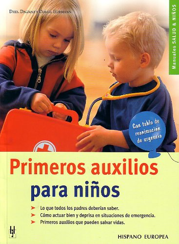 Primeros Auxilios Para Ninos / First Aid For Children