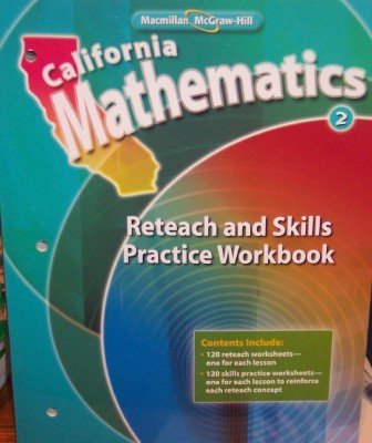 Reteach and Skills Practice Workbook Grade 2 (California Mathematics)