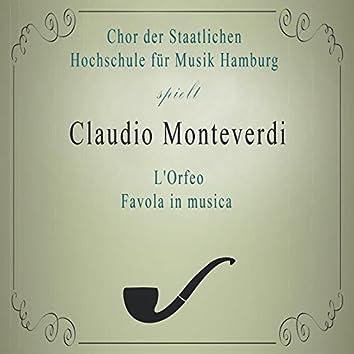 Chor der Staatlichen Hochschule für Musik Hamburg spielt: Claudio Monteverdi: L'Orfeo, Favola in musica (Live)