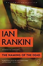 The Naming of the Dead (Inspector Rebus) by Ian Rankin (2010-11-15)