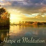 Harpe et Méditation – Musique celtique irlandaise et douces sonorités pour la détente, le yoga et la méditation