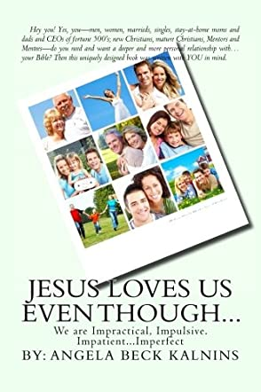 Jesus Loves Us Even Though...
