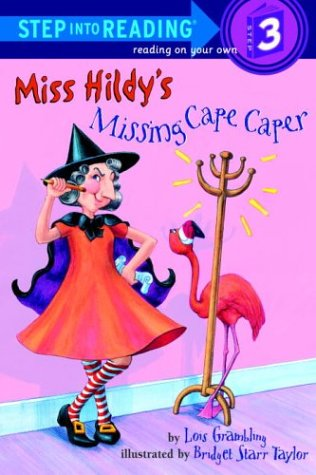 Miss Hildy's Missing Cape Caper (Step into Reading)の詳細を見る