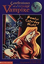 Zombie Saturday Night (CONFESSIONS OF A TEENAGE VAMPIRE)