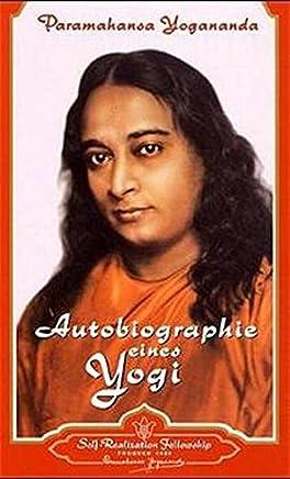 Autobiographie eines Yogi by Paramahansa Yogananda