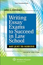 Writing Essay Exams To Succeed in Law School: Not Just Survive, Fourth Edition (Academic Success)