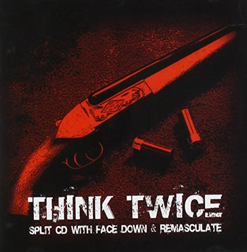 Remasculate: Think Twice (Audio CD)