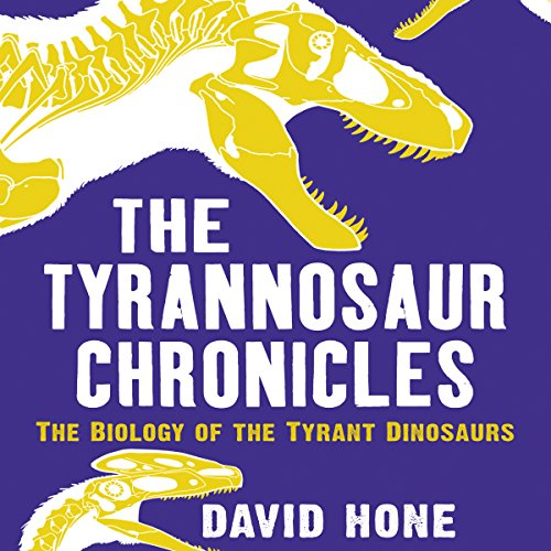 The Tyrannosaur Chronicles audiobook cover art