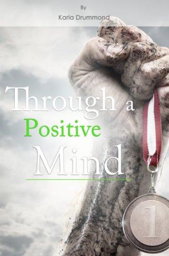 Through a Positive Mind
