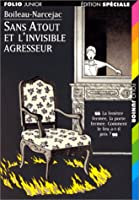L'Invisible agresseur (Sans Atout, tome 5) 2070513599 Book Cover