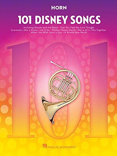 101 Disney Songs -For Horn-: Noten, Sammelband für Horn