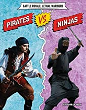 Pirates Vs. Ninjas (Battle Royale: Lethal Warriors)