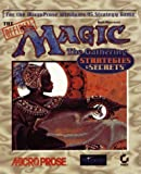 The Official Magic: The Gathering : Strategies & Secrets
