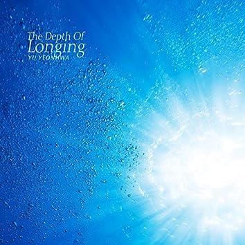 The Depth Of Longing