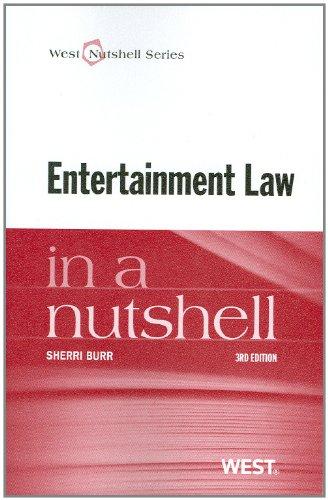 Entertainment Law in a Nutshell (Nutshells)