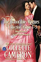 The Honorable Rogues™ Books 1-3: A Historical Regency Romance Collection (The Honorable Rogues(r))