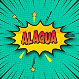 Alaqua: Draw Your Own Comic Super Hero Adventures with this Personalized Vintage Theme Birthday Gift Pop Art Blank Comic Storyboard Book for Alaqua | 150 pages with variety of templates