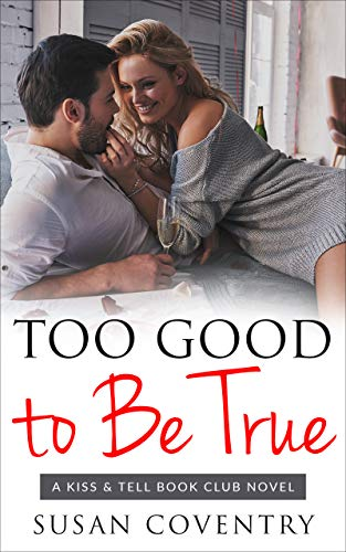 Too Good to Be True: An Older Woman Younger Man Romance (Kiss & Tell Book Club 1)