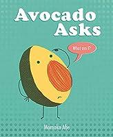 Avocado Asks: What Am I?