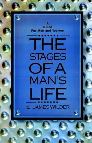 Compare Textbook Prices for The Stages of a Man's Life Rev ed. Edition ISBN 9781931475181 by Wilder, E. James