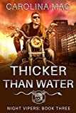 Thicker Than Water (Night Vipers Book 3)