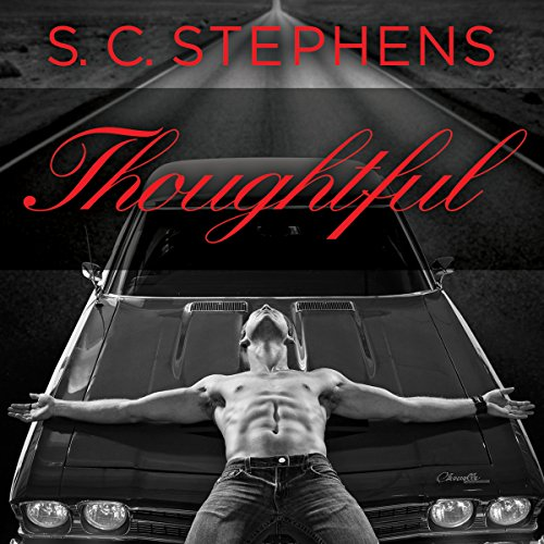 Thoughtful                   By:                                                                                                                                 S. C. Stephens                               Narrated by:                                                                                                                                 Jeremy Arthur                      Length: 21 hrs and 15 mins     Not rated yet     Overall 0.0