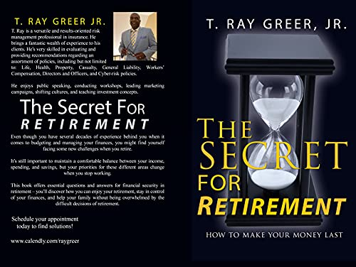 THE SECRET FOR RETIREMENT: HOW TO MAKE YOUR MONEY LAST (English Edition)