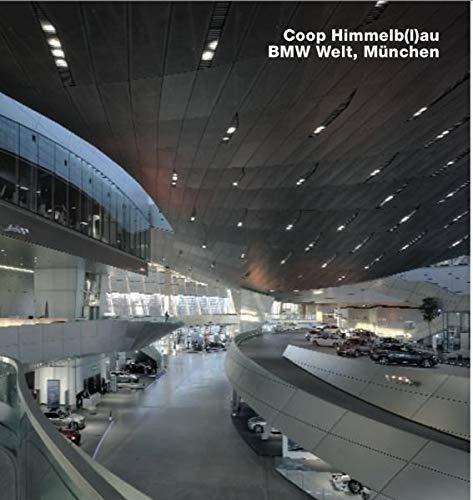 Coop Himmelb(l)au, BMW-Welt, München